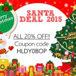 SANTA DEAL 2015!! 期間限定20%OFF企画
